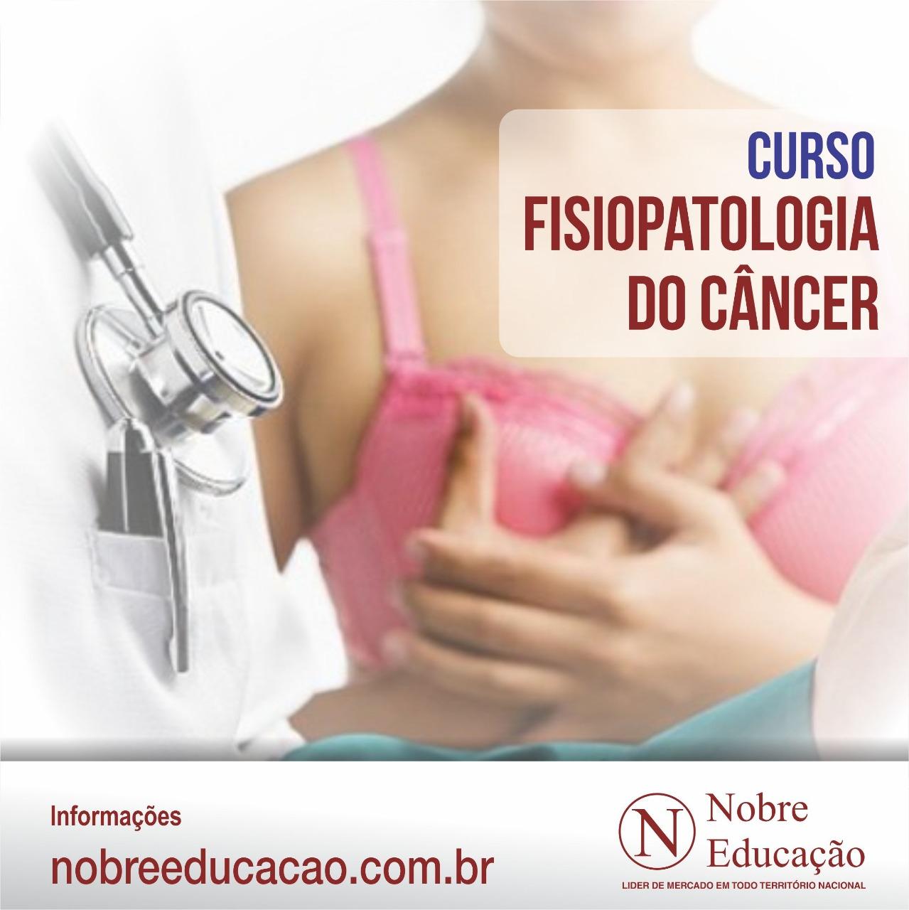 Fisiopatologia do Câncer