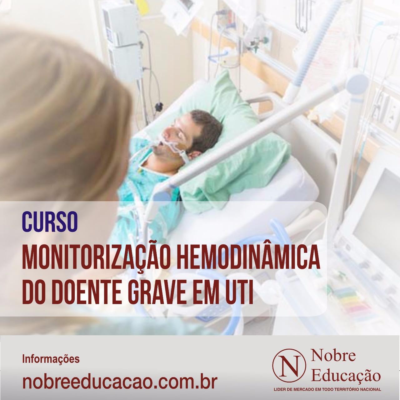 Monitorização Hemodinâmica do Doente Grave em UTI