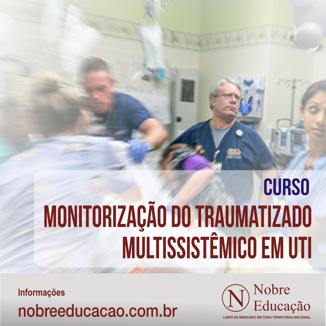 Monitorização do Traumatizado Multissistêmico em UTI