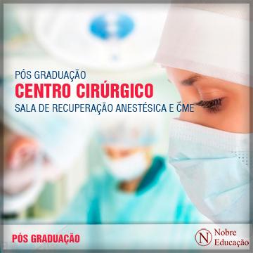 Pós-Graduação em Centro Cirúrgico, Sala de Recuperação Anestésica e CME